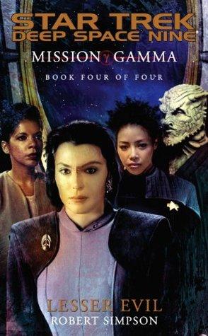 Lesser Evil (Star Trek Deep Space Nine: Mission Gamma, #4) Robert Simpson