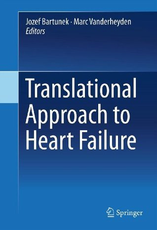 Translational Approach to Heart Failure  by  Jozef Bartunek