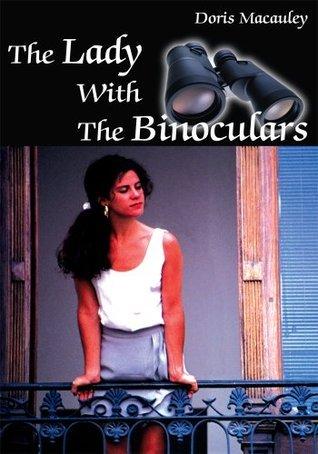 The Lady With The Binoculars Doris Macauley
