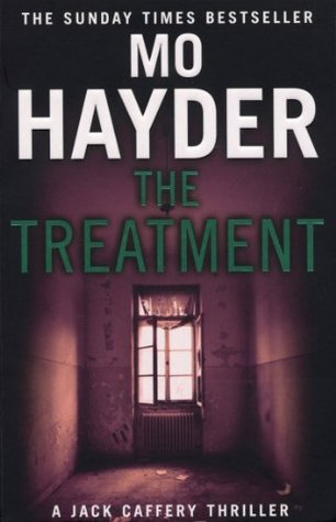 The Treatment: Jack Caffery series 2 Mo Hayder