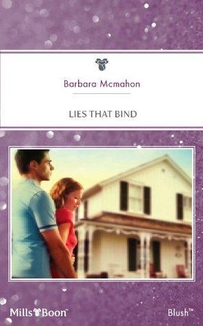 Lies That Bind Barbara McMahon