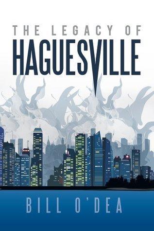 The Legacy Of Haguesville Bill O'Dea