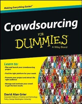 Crowdsourcing For Dummies (For Dummies David Alan Grier