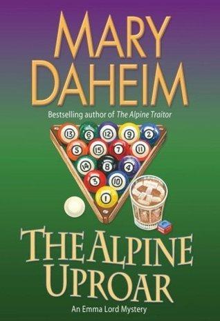 The Alpine Uproar: An Emma Lord Mystery Mary Daheim