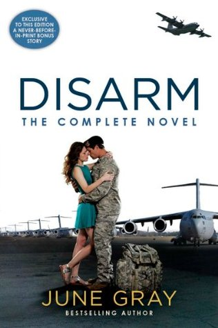 Disarm: The Complete Novel June Gray
