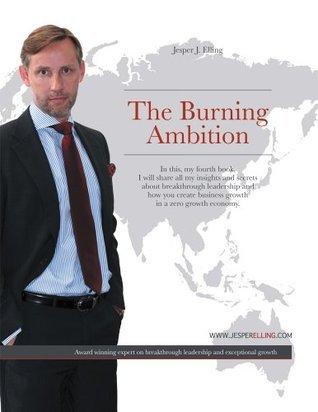The Burning Ambition  by  Jesper J. Elling