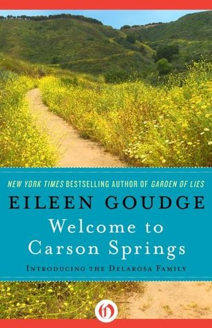 Welcome To Carson Springs Eileen Goudge