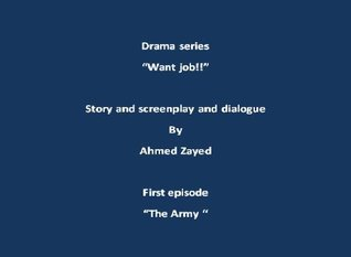 Want Job First Episode  by  Ahmed Zayed
