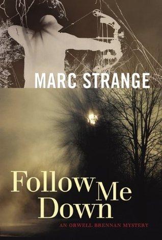 Follow Me Down Marc Strange