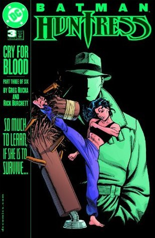 Batman/Huntress: Cry for Blood #3 Greg Rucka