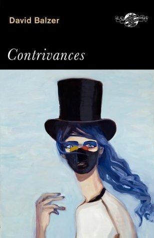Contrivances  by  David Balzer