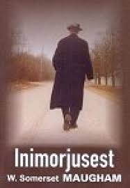 Inimorjusest  by  W. Somerset Maugham
