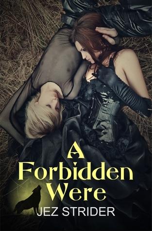 A Forbidden Were (Dakota Wolves, #3)  by  Jez Strider