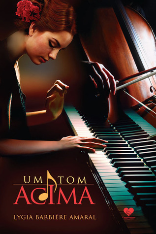 Um Tom Acima  by  Lygia Barbiere Amaral