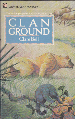 Clan Ground (The Named, #2) Clare Bell