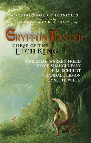 Gryffon Master: Curse of the Lich King (Crystal Sword Chronicles #1) Heather Marie Schuldt
