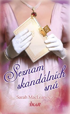Seznam skandálních snů (Láska podle čísel, #1)  by  Sarah MacLean
