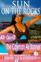 The Cayman Air Banner (Sun on the Rocks, #3) Somers Isle & Loveshade