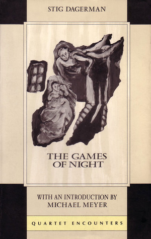 The Games of Night Stig Dagerman