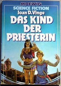 Das Kind der Priesterin  by  Joan D. Vinge