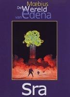Sra (De werelden van edena, #5) Mœbius