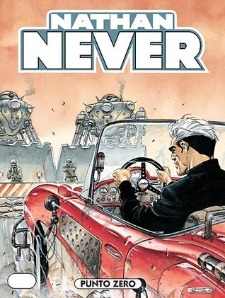 Nathan Never n. 124: Punto zero  by  Stefano Marzorati