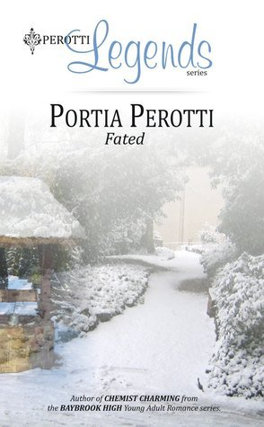 Fated (Perotti Legends, #2) Portia Perotti