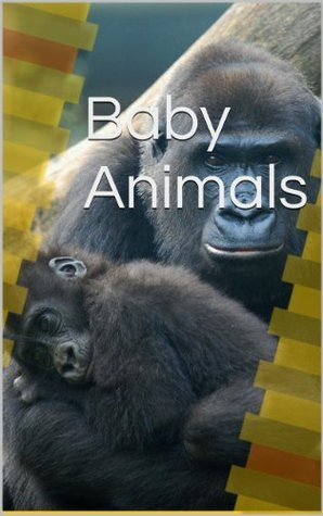 Baby Animals: Picture Book Pierce Foreman