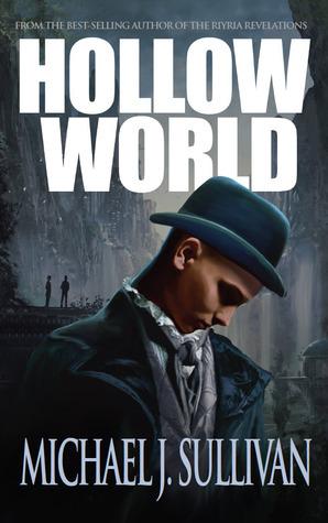 Hollow World Michael J. Sullivan