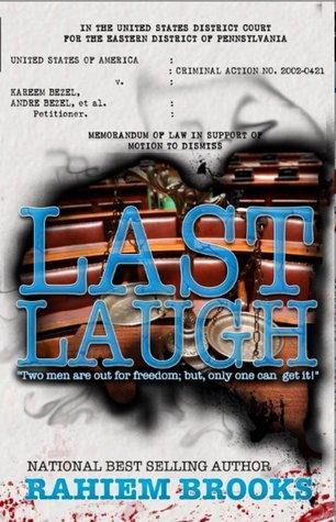 Last Laugh (Bezel Brothers, #4)  by  Rahiem Brooks