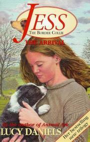 The Arrival (Jess the Border Collie, #1) Lucy Daniels