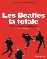 Les Beatles : la totale - Les 211 chansons expliquées  by  Jean-Michel Guesdon