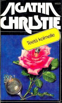 Teetä kolmelle (Hercule Poirot, #21) Agatha Christie