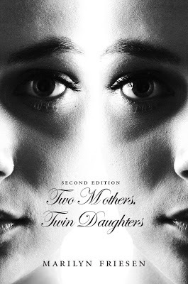 Two Mothers, Twin Daughters  by  Marilyn Friesen