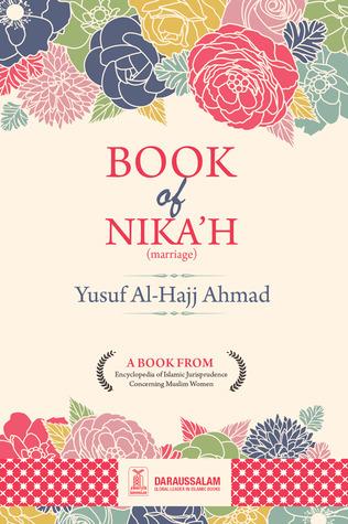 Book of Nikah  by  Yusuf Al-Hajj Ahmad