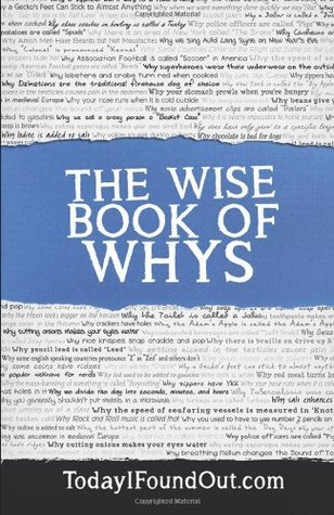 The Wise Book of Whys  by  Today I Found Out.com
