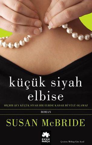 Küçük Siyah Elbise  by  Susan McBride
