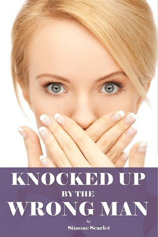 Knocked Up By The Wrong Man! Simone Scarlet