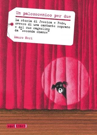 Un palcoscenico per due Mauro Neri
