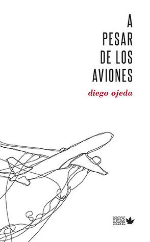 A pesar de los aviones  by  Diego Ojeda
