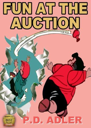 Trouble at the Auction House (Adventures of Naughty Nico, #1) P.D. Adler