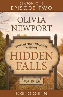 Losing Quinn (Hidden Falls #2) Olivia Newport