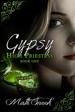 Gypsy (The High Priestess Series Book One)  by  Matti Snook