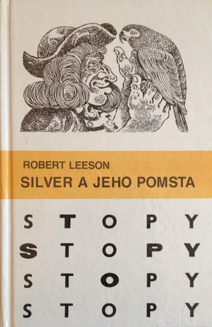 Silver a jeho pomsta  by  Robert Leeson
