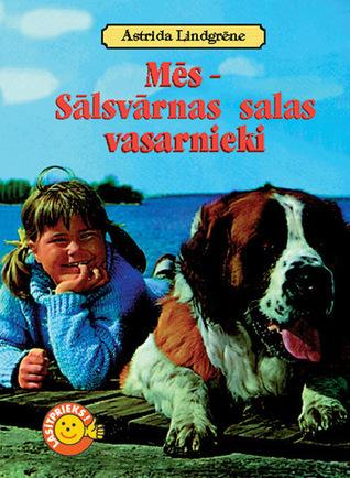 Mēs - Sālsvārnas salas vasarnieki Astrid Lindgren