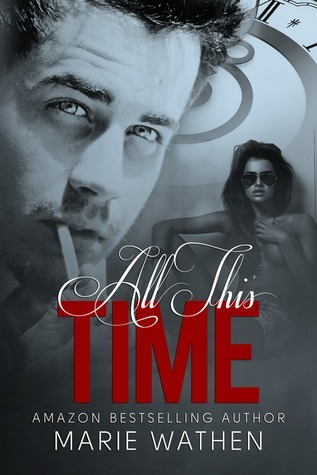 All This Time (All, #2.5)  by  Marie Wathen