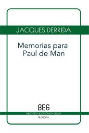 Memorias para Paul de Man  by  Jacques Derrida
