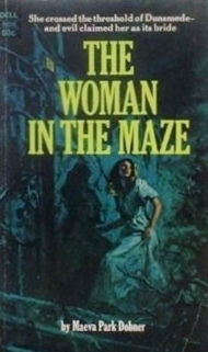 The Woman In The Maze  by  Maeva Park Dobner