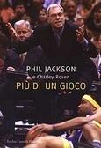 Più di un gioco  by  Phil Jackson