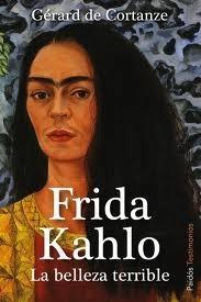 Frida Kahlo  by  Gérard de Cortanze